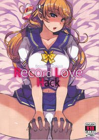[Манга] Record Love Hack